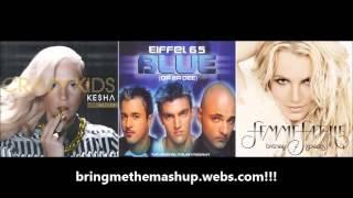 Kesha vs. Eiffel 65 vs. Britney Spears - Crazy Big Fat Blue Kids (Mashup)