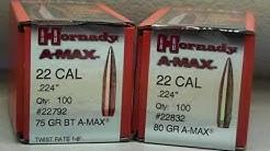 75gr amax vs 80gr amax .223 handloads