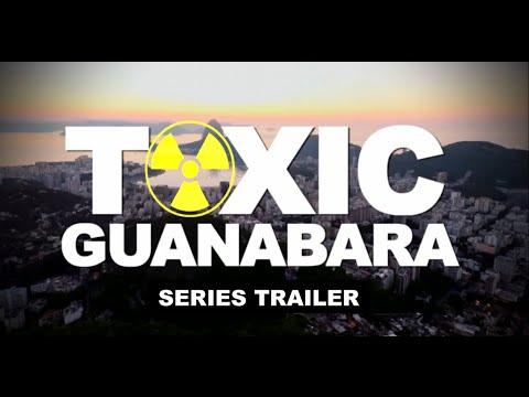 TOXIC GUANABARA: A series about pollution in Rio De Janeiro (Official Trailer)