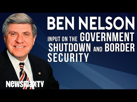 Ben Nelson gives his input on the government shutdown and the border security battle.
