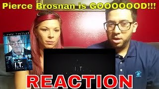 I.T. Official Trailer 1 (2016) Pierce Brosnan Movie | Reaction