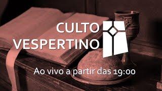 Culto Vespertino (04/07/2021)