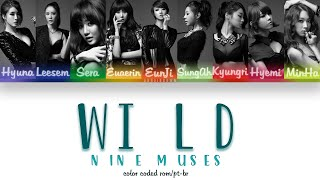 [COLOR CODED ROM/PT-BR] 9MUSES(나인뮤지스) - Wild(와일드)