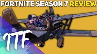 My Review of Fortnite Season 7 (Fortnite Battle Royale)