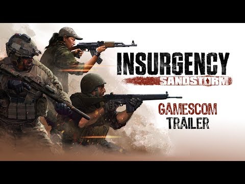 Insurgency: Sandstorm – Gamescom Trailer