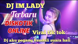 Download DJ IM LADY- AKU PEGANG KENDALI KATA HATI TERBARU VIRAL TIK TOK