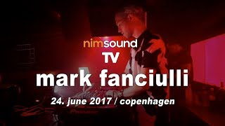Nim Sound TV / Mark Fanciulli Dj Set From Culture Box (24. June 2017) (House & Techno)