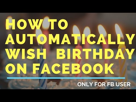 How to automatically wish happy birthday on facebook [[Hindi]]