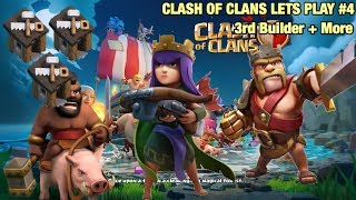 3RD BUILDER GRIND + FIRST EVER CLAN WAR (Clash of Clans Let