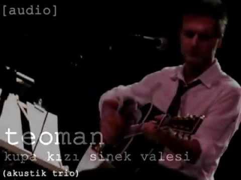 Kupa Kızı Sinek Valesi (akustik trio) - Teoman