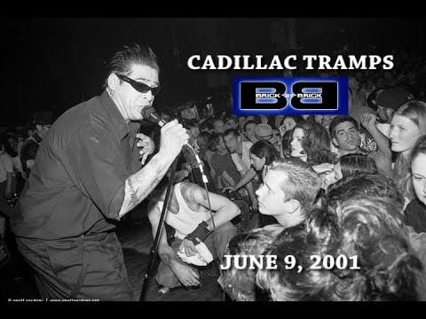 Cadillac Tramps Live@Brick by Brick