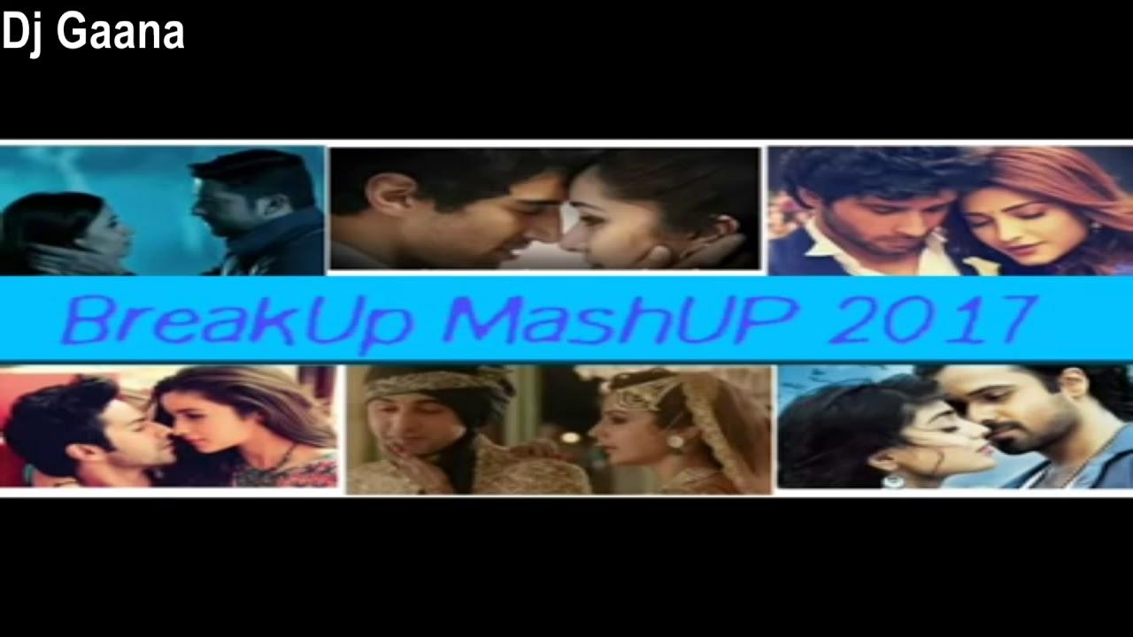 Breakup mashup 2018 Sad songs 2017   Breakup mashup 2018 Best dj Sad songs    upcoming best Dj
