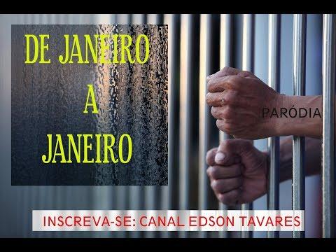 DE JANEIRO A JANEIRO - Paródia  (Edson Tavares)