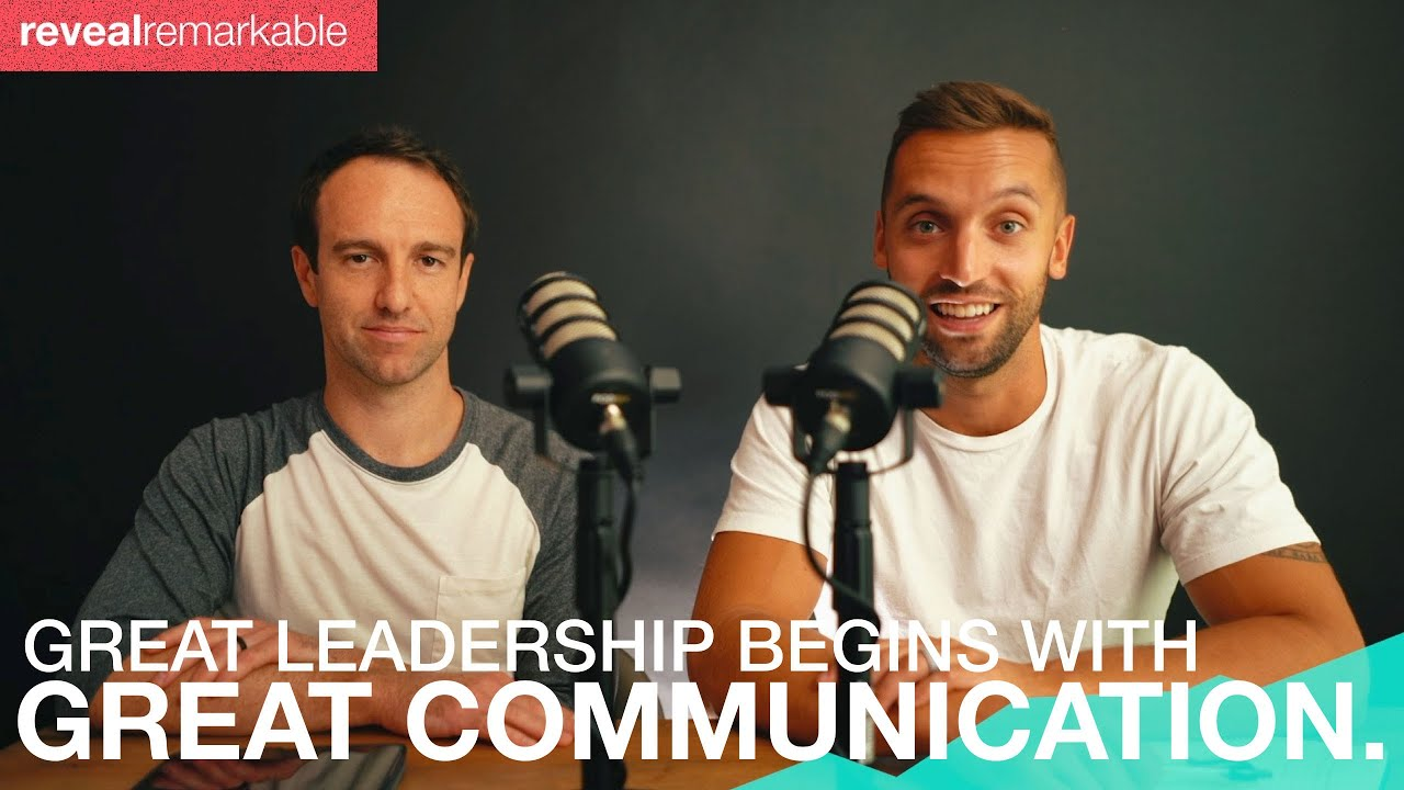 Great Leadership Begins with Great Communication