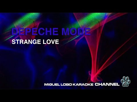 DEPECHE MODE - STRANGE LOVE - Karaoke Channel Miguel Lobo