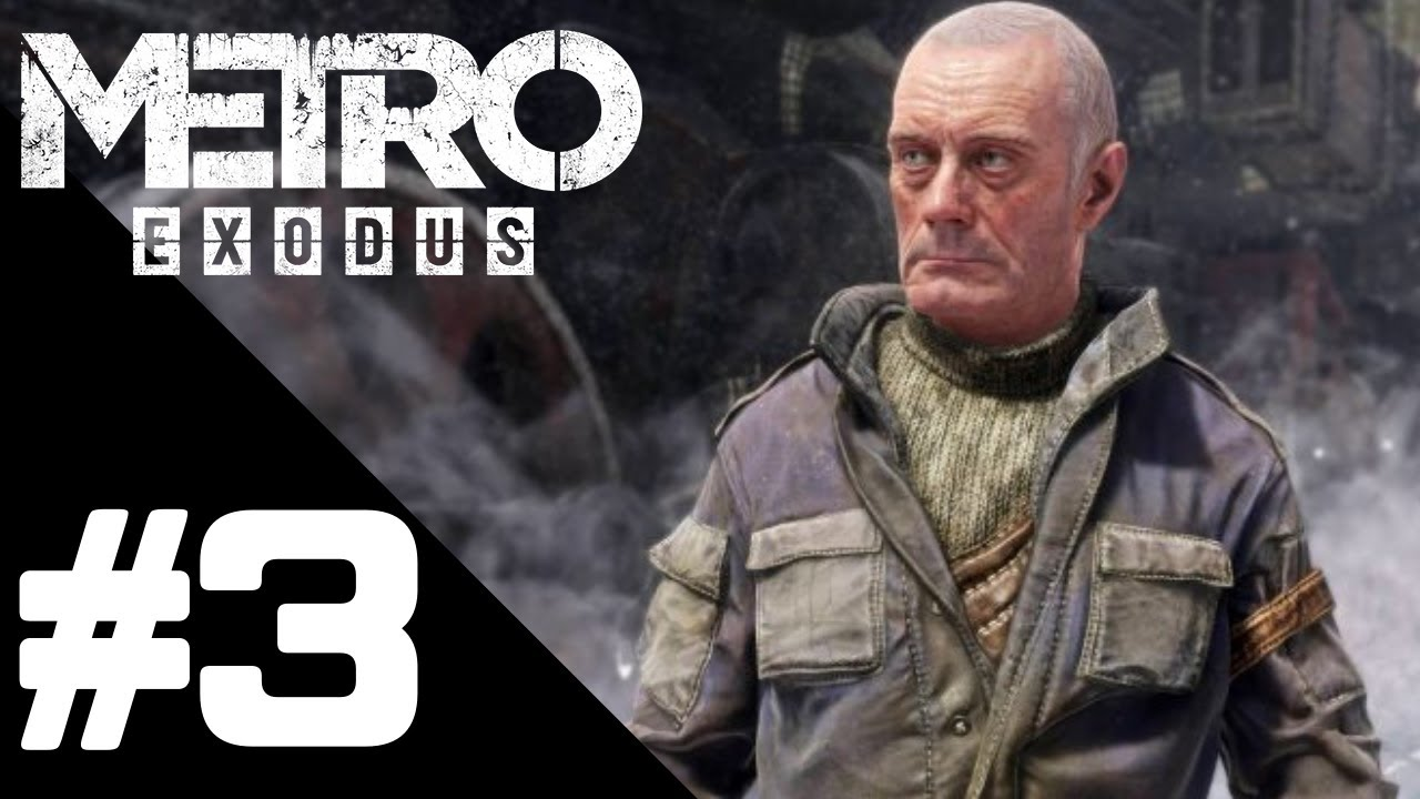 Metro Exodus Walkthrough Gameplay Part 3 – PS4 PRO 1080p Full HD – No Commentary