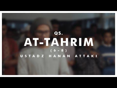 Ustadz Hanan Attaki At Tahrim 6 8