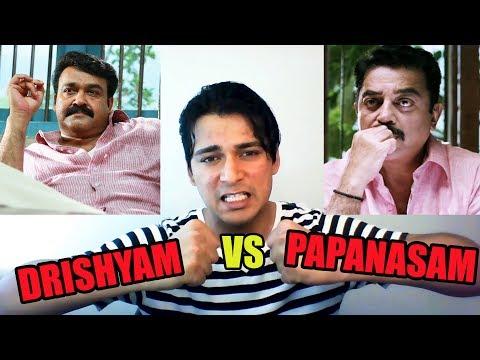 Drishyam vs Papanasam   Mohanlal vs Kamal Haasan   Analysis