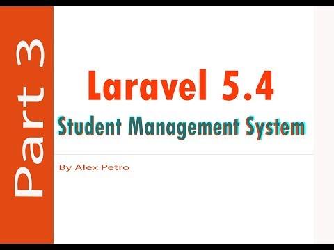 Laravel 5.4 Student Management System - Manage Dashboard part 3 - admin panel laravel part 3