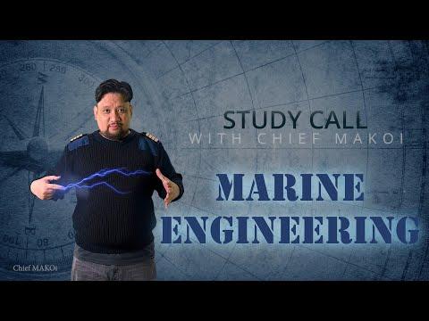 Marine Engineering - Introduction   Study Call with Chief MAKOi 001