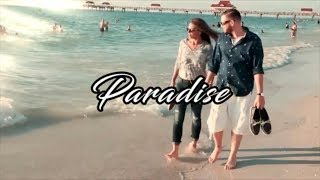 Paradise (Official Music Video)