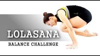 Balances: Lolasana entrenamiento / tutorial - Dia 1