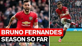 Season So Far | Bruno Fernandes | Manchester United 2019/20 HD