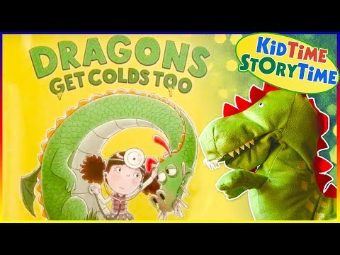 Dragons Get Colds Too | Dragon Book And Funny Kids Books Read Aloud!