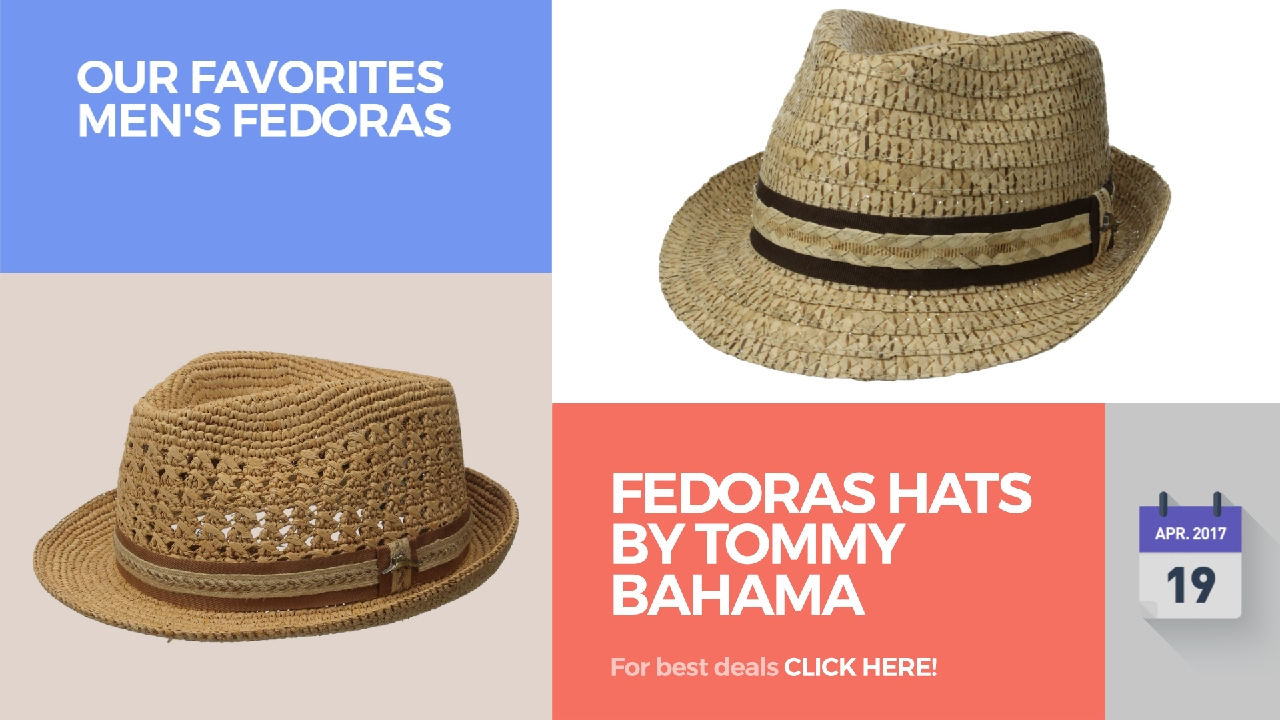 Fedoras Hats By Tommy Bahama Our Favorites Men s Fedoras - YouTube 3faf371e6765