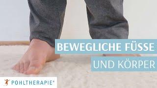 Übung für bewegliche Füße und einen beweglichen Körper