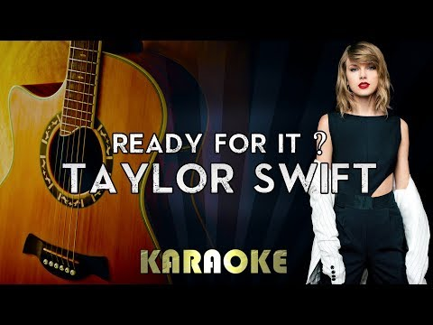 Taylor Swift - Ready For It? | Acoustic Guitar Karaoke Instrumental Lyrics Cover