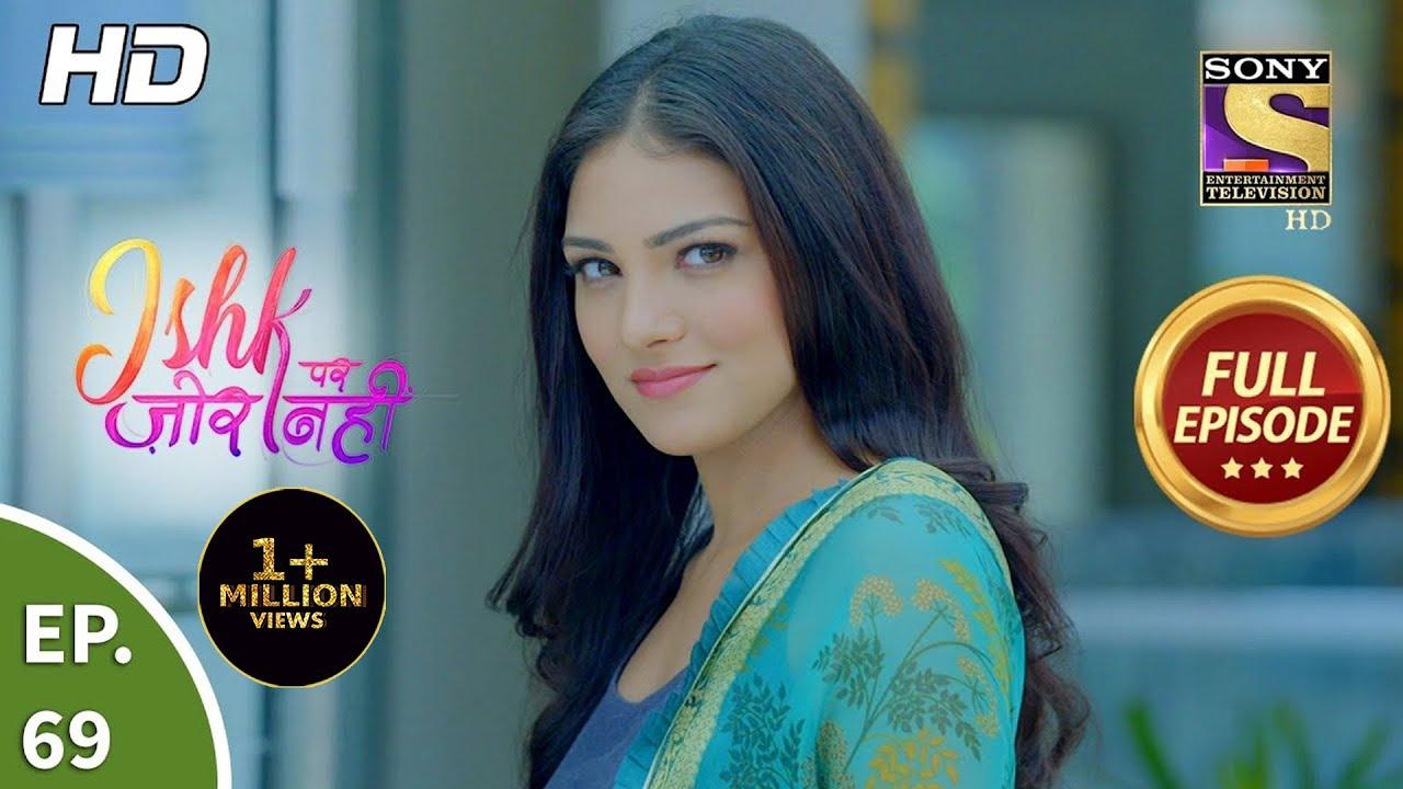 Download Ishk Par Zor Nahi - Ep 69 - Full Episode - 17th June, 2021
