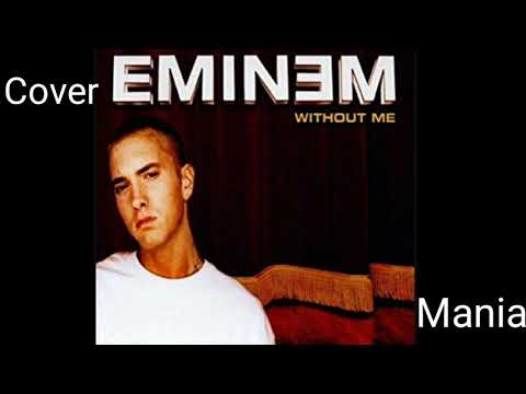 eminem---without-me-(the-cover-mania)