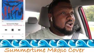 Childish Gambino - Summertime Magic (Cover)