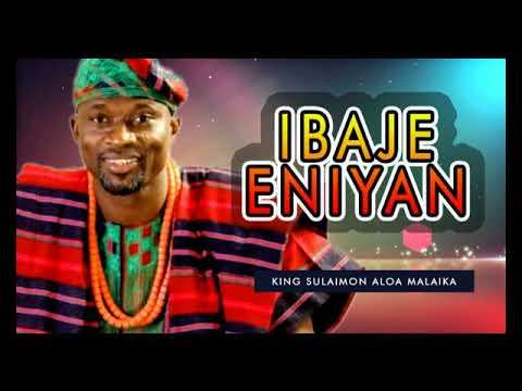 Download King Sulaimon Aloa Malaika - Ibaje Eniyan - 2018 Yoruba Fuji Music  New Release this week