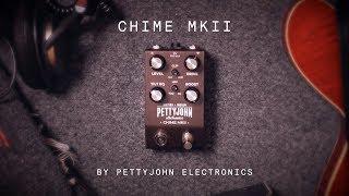 Pettyjohn Electronics Chime MKII Overdrive / Preamp (demo)
