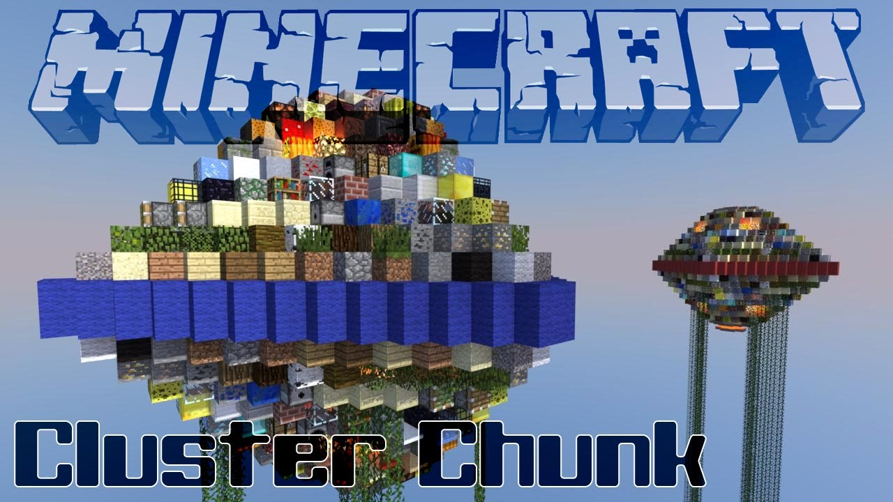 Cluster Chunk