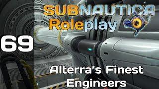 Subnautica Roleplay Ep.69 | Alterra