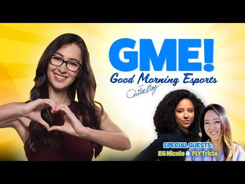 GOOD MORNING ESPORTS! ft. EG Nicole & FLY Tricia | Ep. 4