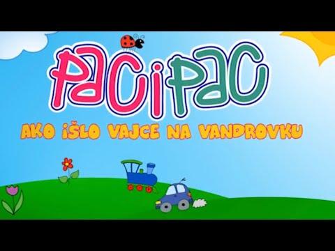 PACI PAC - Ako išlo vajce na vandrovku