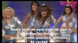 Las divinas - Gasolina with lyrics