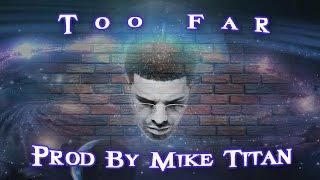 Too Far (Drake Type Beat) FREE DOWNLOAD!