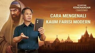 Film Pendek Rohani - Klip Film Nyanyian Kemenangan(2)Cara Mengenali Kaum Farisi Modern