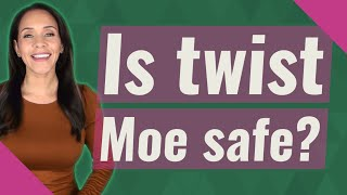 Is Twist Moe Safe This website was last checked: is twist moe safe