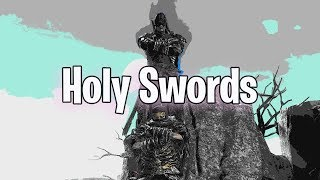 Holy Swords - Dark Souls 3