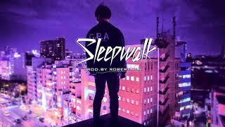 """Sleepwalk"" Sick Trap/New School Beat"