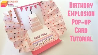 Explosion pop up card - Birthday Theme by Srushti Patil