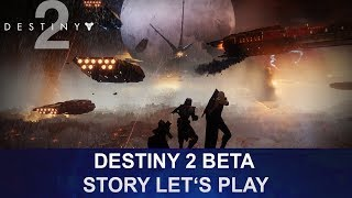 Destiny 2 Beta: 1. Mission: Homecoming Let's Play (Deutsch/German)