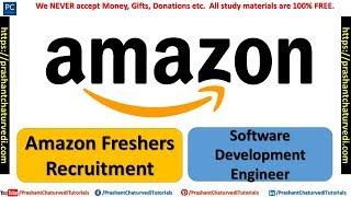 AMAZON FRESHERS RECRUITMENT 2018 || SOFTWARE DEVELOPMENT ENGINEER || BE/BTECH/ME/MTECH