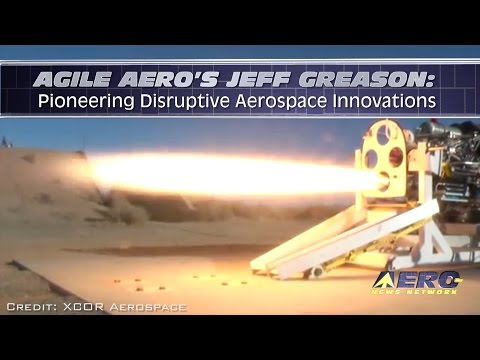 Aero-TV: Agile Aero's Jeff Greason - Pioneering Disruptive Aerospace Innovations
